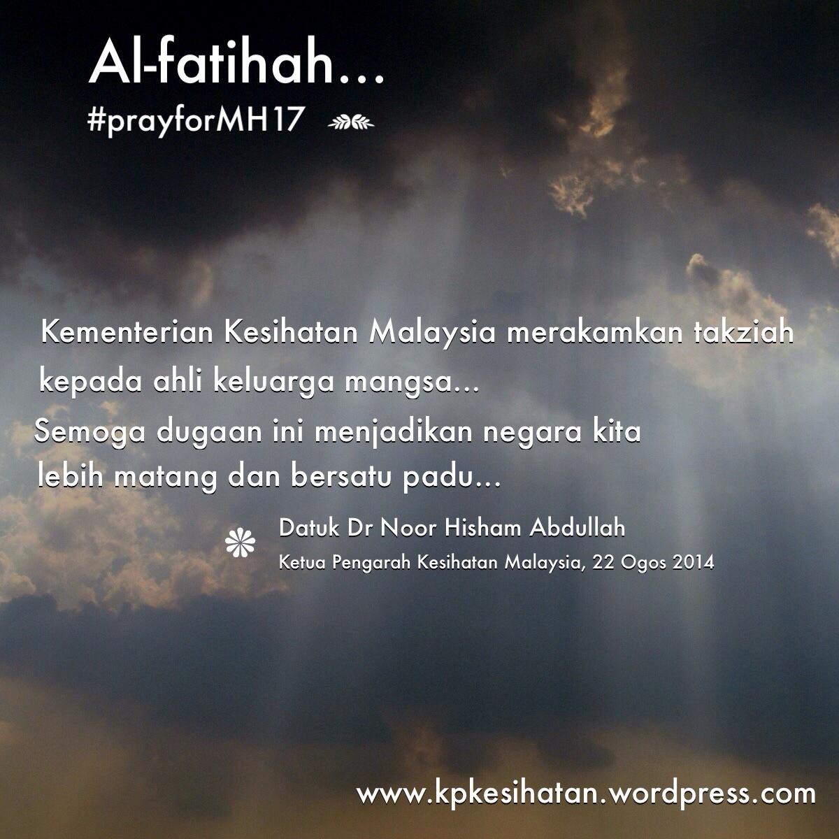 Ucapan Takziah Ketua Pengarah Kesihatan Hari Berkabung Negara Mh17 From The Desk Of The Director General Of Health Malaysia